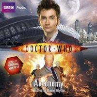 Doctor Who: Autonomy - Daniel Blythe - audiobook