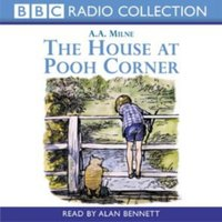 House At Pooh Corner - A. A. Milne - audiobook