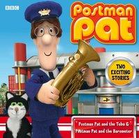 Postman Pat  Postman Pat And The Tuba & Pat And The Barometer - Ken Barrie - audiobook