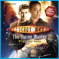Doctor Who: The Story of Martha - The Frozen Wastes - Robert Shearman - audiobook