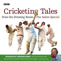 Cricketing Tales From The Dressing Room - BBC Audiobooks Ltd - audiobook