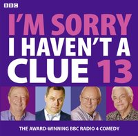 I'm Sorry I Haven't A Clue - Jack Dee - audiobook
