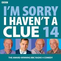 I'm Sorry I Haven't a Clue: Vol. 14 - Iain Pattinson - audiobook