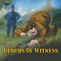 Clouds Of Witness - Dorothy L. Sayers - audiobook