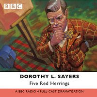 Five Red Herrings - Dorothy L. Sayers - audiobook