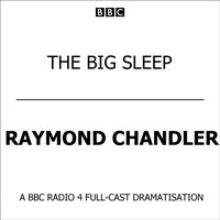 Big Sleep - Raymond Chandler - audiobook