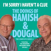 I'm Sorry I Haven't A Clue: The Doings Of Hamish And Dougal Series 3 - Barry Cryer - audiobook