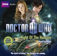 Doctor Who: Night Of The Humans - David Llewellyn - audiobook