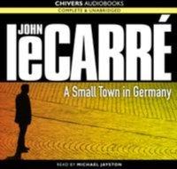Small Town in Germany, A - John le Carre - audiobook