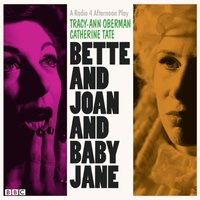 Bette and Joan and Baby Jane - Tracy-Ann Oberman - audiobook