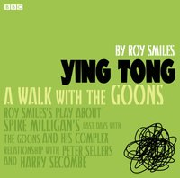 Ying Tong: A Walk with the Goons - Roy Smiles - audiobook