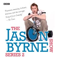 Jason Byrne Show, The: Money (Episode 4, Series 2) - Jason Byrne - audiobook