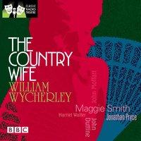 Country Wife - William Wycherley - audiobook