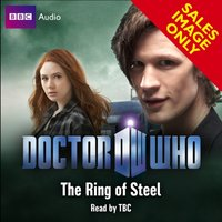 Doctor Who: The Ring Of Steel - Stephen Cole - audiobook