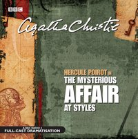 Mysterious Affair At Styles - Agatha Christie - audiobook