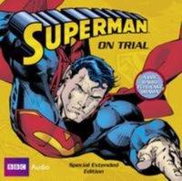 Superman on Trial - Dirk Maggs - audiobook