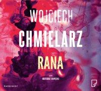 Rana - Wojciech Chmielarz - audiobook