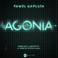 Agonia - Paweł Kapusta - audiobook