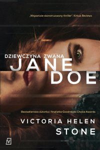 Dziewczyna zwana Jane Doe - Victoria Helen Stone - ebook