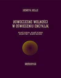 Nowoczesne wolności w oświeceniu encyklik - Henryk Hello - ebook