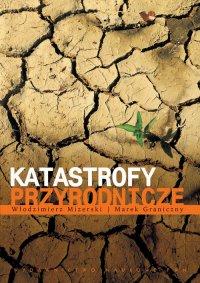 Katastrofy przyrodnicze - Włodzimierz Mizerski - ebook