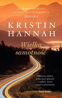 Wielka samotność - Kristin Hannah - audiobook