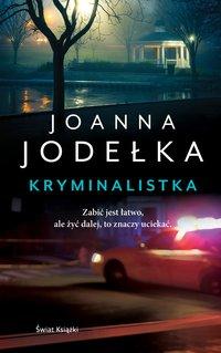 Kryminalistka - Joanna Jodełka - audiobook