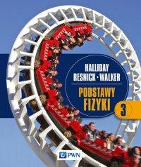 Podstawy fizyki. Tom 3 - Jearl Walker - ebook
