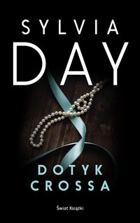 Dotyk Crossa - Sylvia Day - audiobook