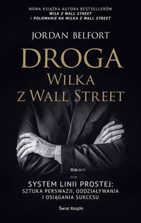 Droga Wilka z Wall Street - Jordan Belfort - audiobook