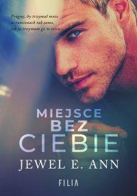Miejsce bez ciebie - Jewel E. Ann - ebook