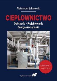 Ciepłownictwo - Aleksander Szkarowski - ebook