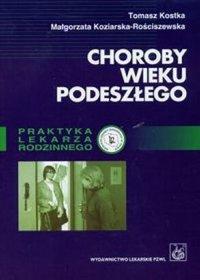 Choroby wieku podeszłego - Tomasz Kostka - ebook