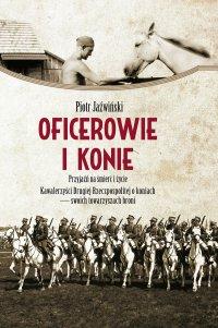 Oficerowie i konie - Piotr Jaźwiński - ebook