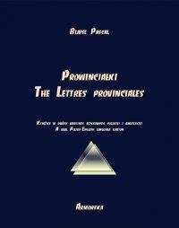 Prowincjałki. The Lettres provinciales - Blaise Pascal - ebook
