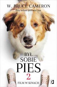 Był sobie pies 2 - W. Bruce Cameron - ebook