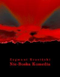 Nie-Boska komedia - Zygmunt Krasiński - ebook