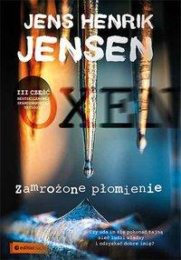 Zamrożone płomienie. Trylogia OXEN. Część III - Jens Henrik Jensen - audiobook