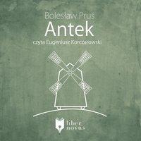 Antek - Bolesław Prus - audiobook