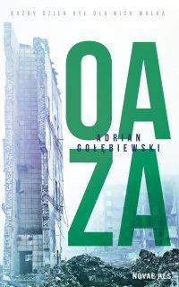 Oaza - Adrian Gołębiewski - ebook