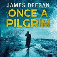 Once A Pilgrim - James Deegan - audiobook
