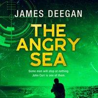 Angry Sea (John Carr, Book 2) - James Deegan - audiobook