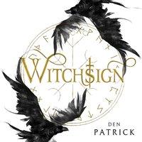 Witchsign - Den Patrick - audiobook