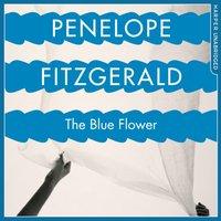 Blue Flower - Penelope Fitzgerald - audiobook