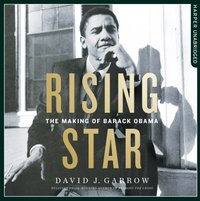 Rising Star: The Making of Barack Obama - David Garrow - audiobook