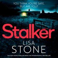 Stalker - Lisa Stone - audiobook