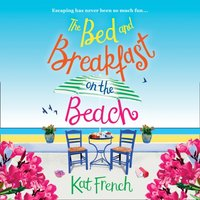 Bed and Breakfast on the Beach - Kat French - audiobook