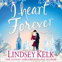 I Heart Forever - Lindsey Kelk - audiobook