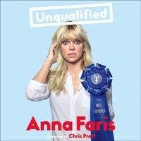 Unqualified - Anna Faris - audiobook