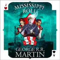 Mississippi Roll - George R. R. Martin - audiobook